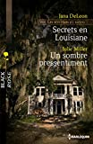 Secrets en Louisiane - Un sombre pressentiment