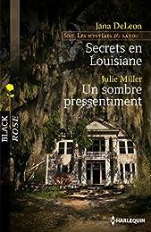 Secrets en Louisiane - Un sombre pressentiment