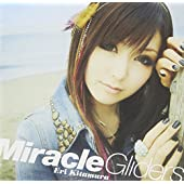Miracle Gliders(初回限定盤)(DVD付)