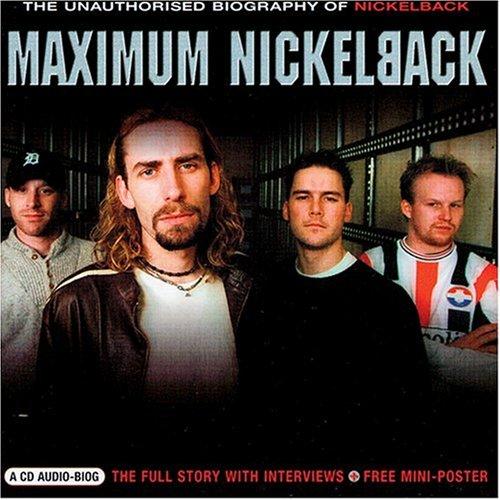 Nickelback - Maximum Nickleback - Zortam Music