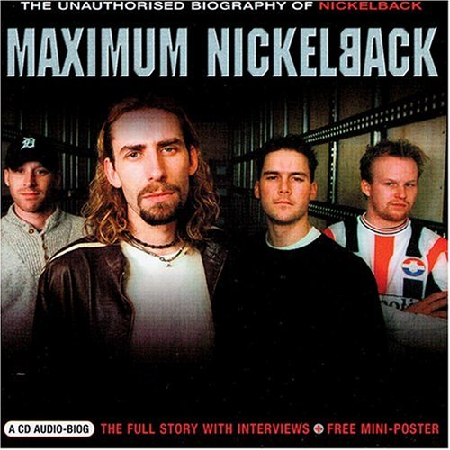 Nickelback - Maximum Nickleback - Zortam Music