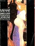 echange, troc  - Vienne 1880-1938 L'apocalypse joyeuse