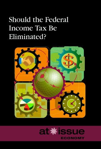 Should the Federal Income Tax Be Eliminated?