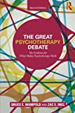 img - for The Great Psychotherapy Debate: The Evidence for What Makes Psychotherapy Work (Counseling and Psychotherapy) book / textbook / text book
