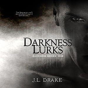 Darkness Lurks Audiobook