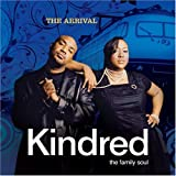 Kindred the Family Soul Arrival