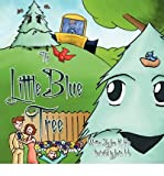img - for [ [ [ The Little Blue Tree [ THE LITTLE BLUE TREE ] By Rice, June K ( Author )Jan-01-2009 Paperback book / textbook / text book