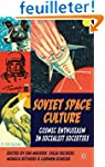 Soviet Space Culture: Cosmic Enthusia...