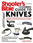 Shooter's Bible Guide to Knives: A Co...
