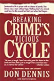 img - for Breaking Crime's Vicious Cycle book / textbook / text book