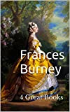 Frances Burney: 4 Great Books