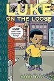 Luke on the Loose: Toon Books Level 2