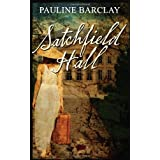 Satchfield Hallby Pauline Barclay