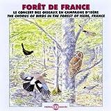 echange, troc Compilation - Forêt De France Le Concert Des Oiseaux En Isère