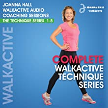 Complete Walkactive Technique Series: Walkactive Audio Coaching Sessions - The Technique Series, 1-5 Discours Auteur(s) : Joanna Hall Narrateur(s) : Joanna Hall
