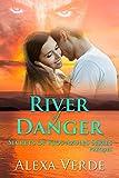 River of Danger: Christian Multicultural Romantic Suspense (Secrets of Rios Azules, Prequel)