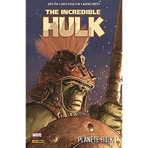 The Incredible Hulk: Planète Hulk Vol. 1