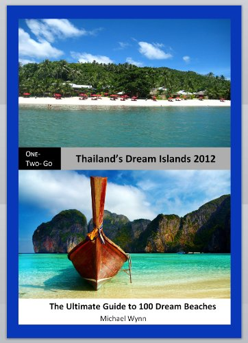ONE - TWO- GO Thailand's Dream Islands 2012: The Ultimate Guide to 100 Dream Beaches (One-Two-Go.com)