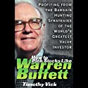 How to Pick Stocks Like Warren Buffett (       UNABRIDGED) by Timothy Vick Narrated by Barrette Whitener