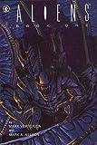 Mark Verheiden Aliens: Book One: Bk. 1