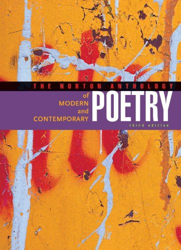 The Norton Anthology of Modern and Contemporary Poetry...