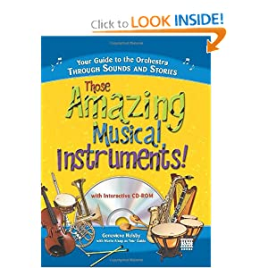 Amazon.com: Those Amazing Musical Instruments! with CD: Your Guide to the Orchestra Through Sounds and Stories (9781402208256): Genevieve Helsby: Books