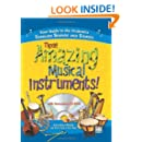 Those Amazing Musical Instruments!: Your Guide to the Orchestra Through Sounds and Stories (Naxos Books)