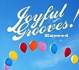 Joyful Grooves! Exceed [P-Vine PCD4388] 2008