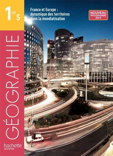 Géographie 1re S - livre de l'élève format compact - édition 2013 (Géographie (Husken))
