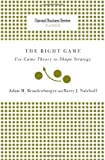img - for Right Game: Use Game Theory to Shape Strategy (Harvard Business Review Classics) book / textbook / text book