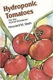 Howard M. Resh Hydroponic Tomatoes