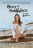 Money & Mindfulness: Living in Abundance