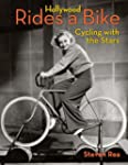 Hollywood Rides a Bike: Cycling with...