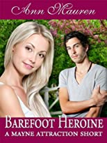 Barefoot Heroine: A Mayne Attraction Short Story