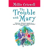 The Trouble With Mary ~ Millie Criswell