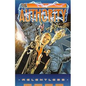 The Authority Vol 1 Relentless By Warren Ellis