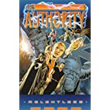Authority, The: Relentlesspar Warren Ellis