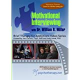 Motivational Interviewing (Brief Therapy for Addictions Video DVD Series)