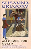 An Order for Death: The Seventh Chronicle of Matthew Bartholomew (Chronicles of Matthew Bartholomew) (0316856797) by Gregory, Susanna