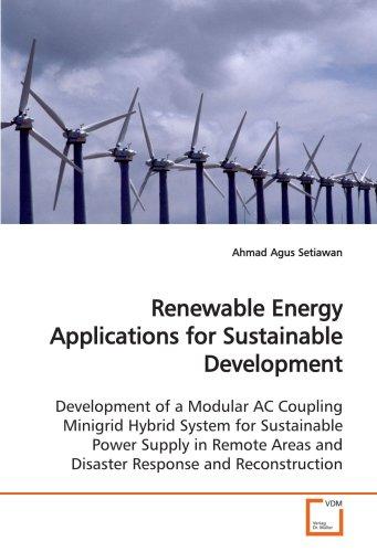 Renewable Energy Applications for Sustainable Development: Development of a Modular AC Coupling Minigrid Hybrid System f