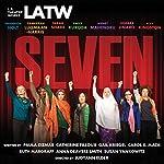 Seven | Paula Cizmar,Catherine Filloux,Gail Kriegel,Carol K Mack,Ruth Margraff,Anna Deavere Smith,Susan Yankowitz