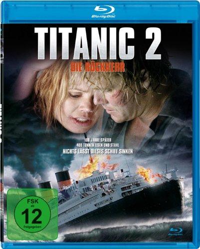 Titanic 2: Die Rückkehr [Blu-ray]