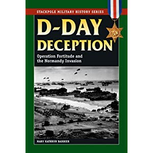 Amazon.com: D-Day Deception: Operation Fortitude and the Normandy ...