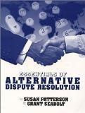 Essentials of Alternative Dispute Resolution (2nd Edition)