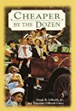 Cheaper by the Dozen (0440416426) by Gilbreth, Frank B.