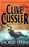 Sacred Stone: A Novel from the Oregon Files Cussler Clive