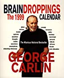 1999 Brain Droppings Page A Day Calendar (0786883421) by Carlin, George