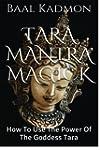 Tara Mantra Magick: How To Use The Po...