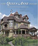 The Queen Anne House: America's Victo...
