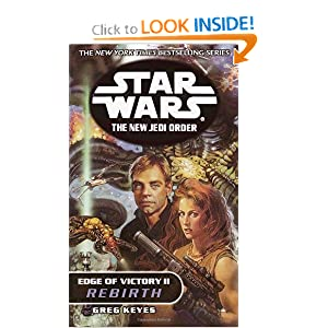 Edge of Victory II: Rebirth (Star Wars: The New Jedi Order, No. 8) by Greg Keyes